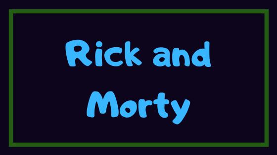 【神回】『リック・アンド・モーティ』の面白いエピソードまとめ!おすすめトップ10